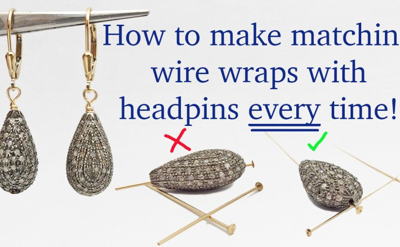 How to Wire Wrap Matching Earrings and Pendants Every Time with Headpins - Jewelry Making Tutorials